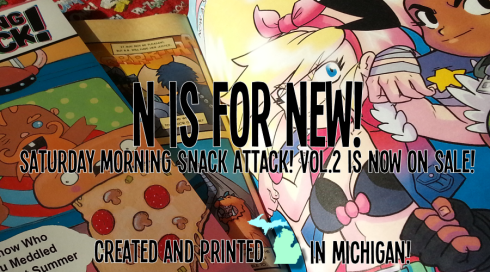 N is for New! Snack Attack vol. 2 is now for sale!
