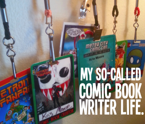 my-so-called-comic-book-writer-life
