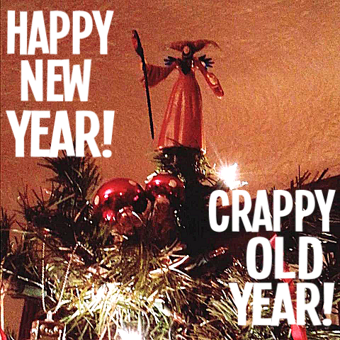 happy-new-year-crappy-old-year