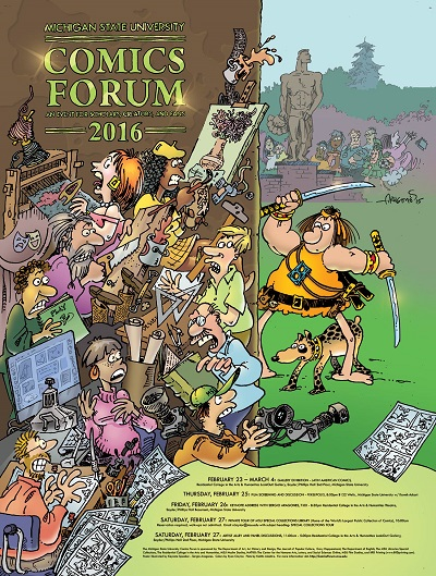 MSU Comics Forum 2016 - poster art by keynote speaker Sergio Aragones
